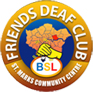 Friends Deaf Club