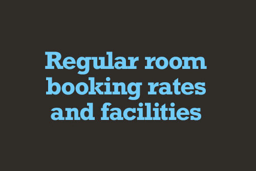 Regular room booking rates and facilities